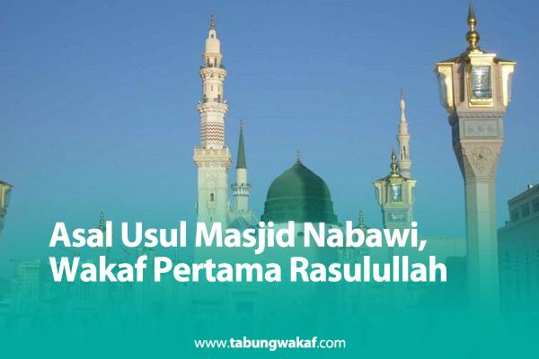 Masjid nabawi wakaf pertama Rasulullah