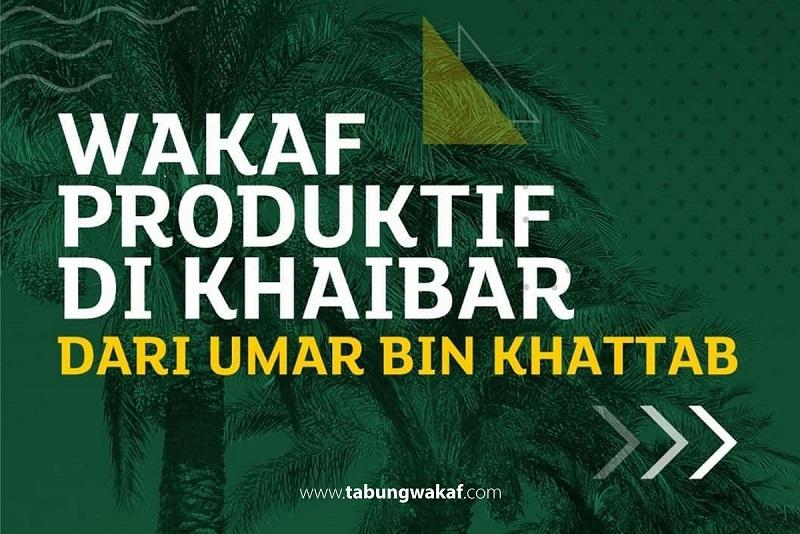 Wakaf Produktif di Khaibar