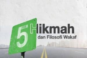 5 Hikmah dan Filosofi Wakaf - Tabung Wakaf