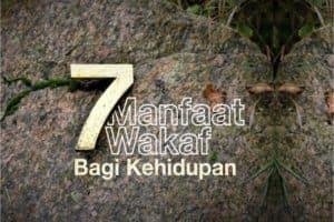7 Manfaat Wakaf - Tabung Wakaf