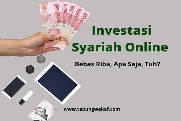 Investasi Syariah Online Bebas Riba – Tabung Wakaf