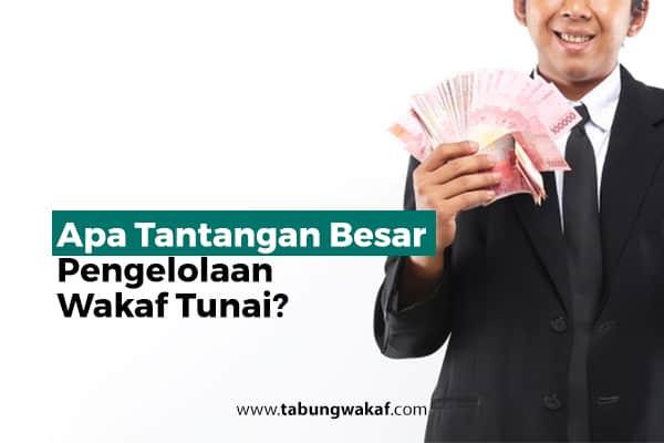 Tantangan wakaf tunai di Indonesia