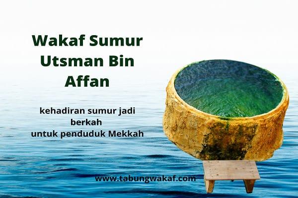 Wakaf Sahabat Nabi Sumur Utsman Bin Affan - Tabung Wakaf