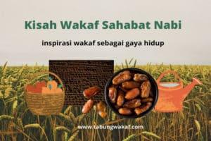Wakaf Sahabat Nabi sebagai gaya hidup - Tabung Wakaf