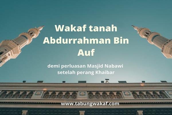 Kisah Wakaf Abdurrahman Bin Auf - Tabung Wakaf