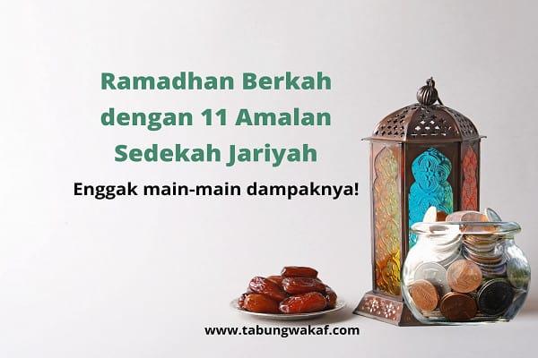 Amalan sedekah jariyah saat Ramadhan jadi ladang pahala dengan dampak signifikan – Tabung Wakaf